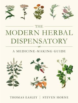 The Modern Herbal Dispensatory: A Medicine-Making Guide Cover Image
