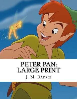 Peter Pan: Large Print Cover Image