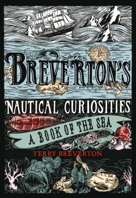 Breverton's Nautical Curiosities: A Book of the Sea Cover Image