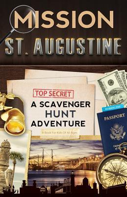 Mission St. Augustine: A Scavenger Hunt Adventure Cover Image