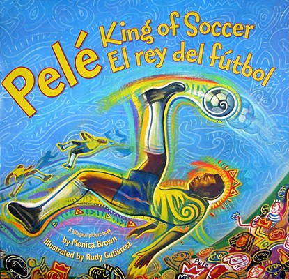 Pele, King of Soccer/Pele, El Rey del Futbol Cover