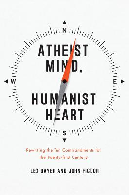 Atheist Mind, Humanist Heart Cover
