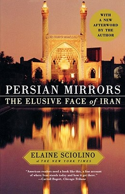Persian Mirrors: The Elusive Face of Iran Cover Image