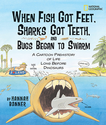 When Fish Got Feet, Sharks Got Teeth, and Bugs Began to Swarm Cover