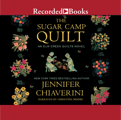 Cover for The Sugar Camp Quilt (ELM Creek Quilts #7)