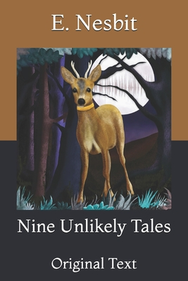Nine Unlikely Tales: Original Text Cover Image