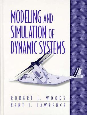Modeling and Simulation of Dynamic Systems (Prentice Hall Series in Geographic) Cover Image