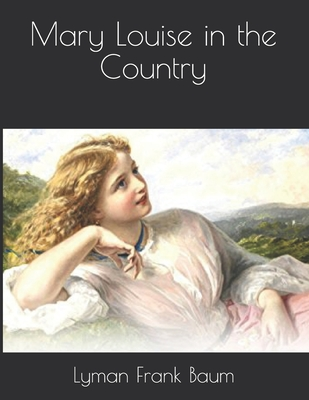 Mary Louise in the Country Cover Image