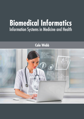 Biomedical Informatics: Information Systems in Medicine and Health Cover Image