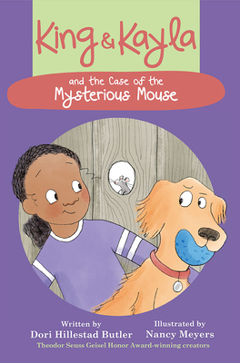 King & Kayla and the Case of the Mysterious Mouse Cover