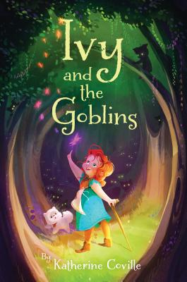 Cover for Ivy and the Goblins
