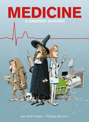 Medicine: A Graphic History Cover Image