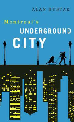 Exploring Montreal's Underground City Cover Image