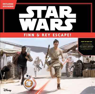 Star Wars the Force Awakens: Finn & Rey Escape! (Includes Stickers!): Includes Stickers! Cover Image