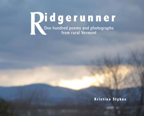 Ridgerunner: One hundred poems and photographs from rural Vermont Cover Image