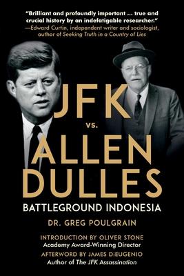 JFK vs. Allen Dulles: Battleground Indonesia Cover Image