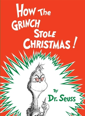 How the Grinch Stole Christmas!Dr. Seuss