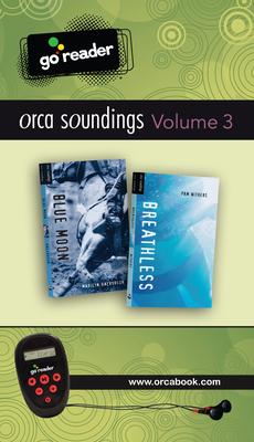 Orca Soundings Goreader Vol 3 Cover Image