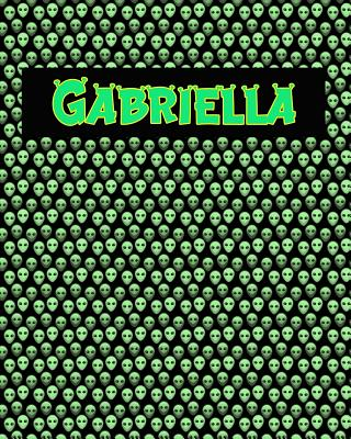 120 Page Handwriting Practice Book with Green Alien Cover Gabriella: Primary Grades Handwriting Book Cover Image