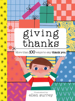 Giving Thanks: More than 100 ways to say thank you Cover Image