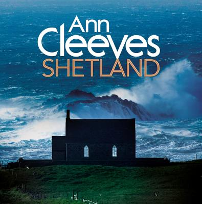 Ann Cleeves' Shetland Cover Image