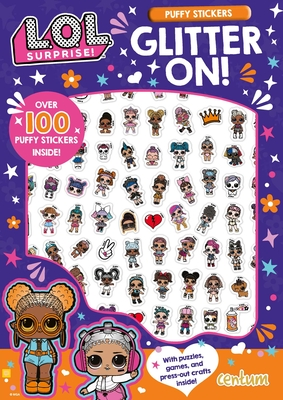 L.O.L. Surprise!: Glitter On! Puffy Sticker and Activity Book Cover Image