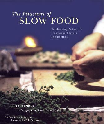 The Pleasures of Slow Food Cover