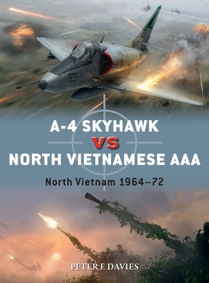 A-4 Skyhawk vs North Vietnamese AAA: North Vietnam 1964–72 (Duel) Cover Image