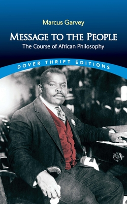 Message to the People: The Course of African Philosophy (Dover Thrift Editions) Cover Image