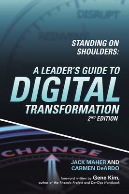 Standing on Shoulders: A Leader's Guide to Digital Transformation Cover Image