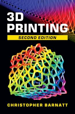 3D Printing: Second Edition Cover Image