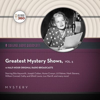 Classic Radio's Greatest Mystery Shows, Vol. 5 Cover Image