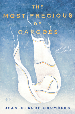 The Most Precious of Cargoes: A Tale Cover Image