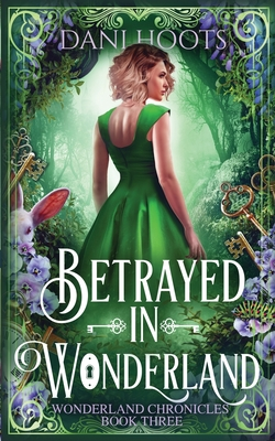 Betrayed in Wonderland Cover Image