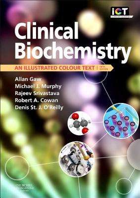 Clinical Biochemistry: An Illustrated Colour Text Cover Image