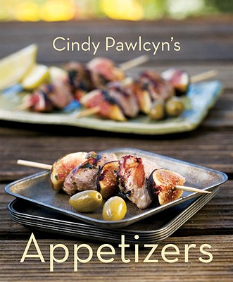 Cindy Pawlcyn's Appetizers Cover