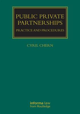 Public Private Partnerships: Practice and Procedures Cover Image