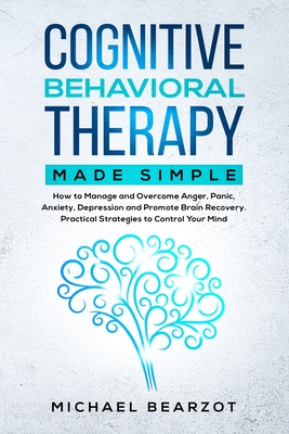 Cognitive Behavioral Therapy Made Simple Cover Image