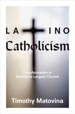 Cover for Latino Catholicism