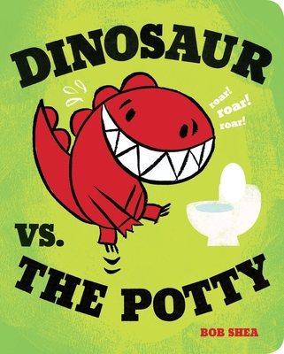Dinosaur vs. the Potty (Board Book) (A Dinosaur vs. Book #4) Cover Image
