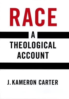Race: A Theological Account Cover Image