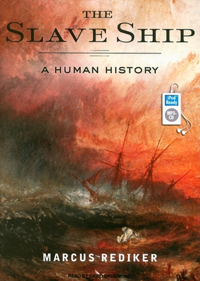 The Slave Ship: A Human History Cover Image