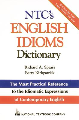 Cover for Ntc's English Idioms Dictionary (McGraw-Hill ESL References)