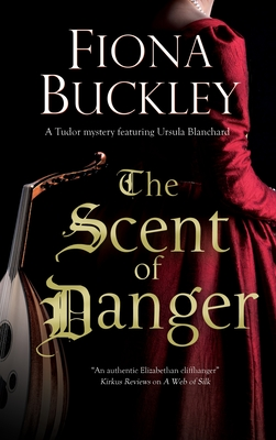 The Scent of Danger (Ursula Blanchard Mystery #18) Cover Image
