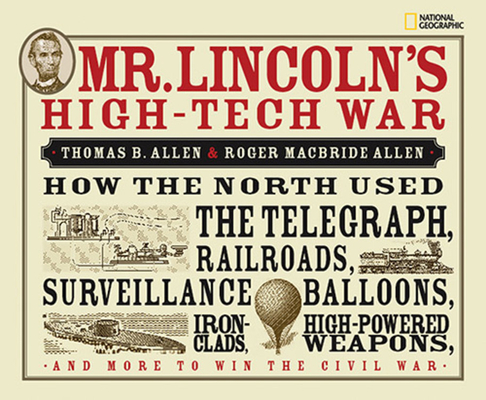 Mr. Lincoln's High-Tech War Cover