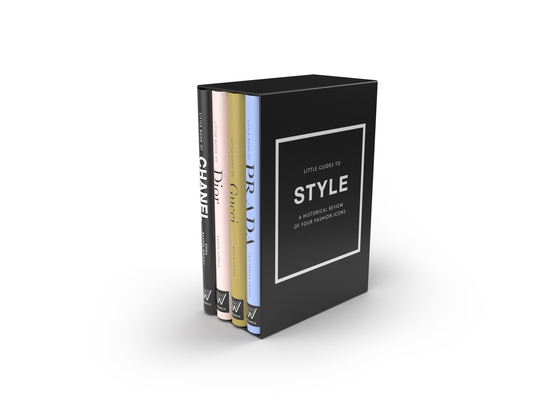 Little Guides to Style: The Story of Four Iconic Fashion Houses Cover Image