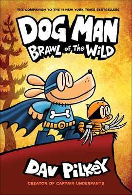 Brawl of the Wild (Dog Man #6) cover