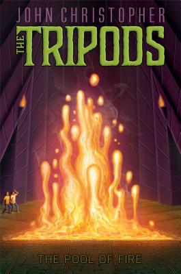 The Pool of Fire (The Tripods #3) Cover Image