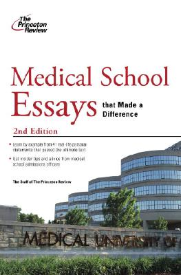 Medical School Essays that Made a Difference, 2nd Edition Cover