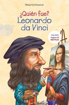 Cover for ¿Quién fue Leonardo da Vinci? / Who Was Leonardo da Vinci? (Biografia E Historia Series)